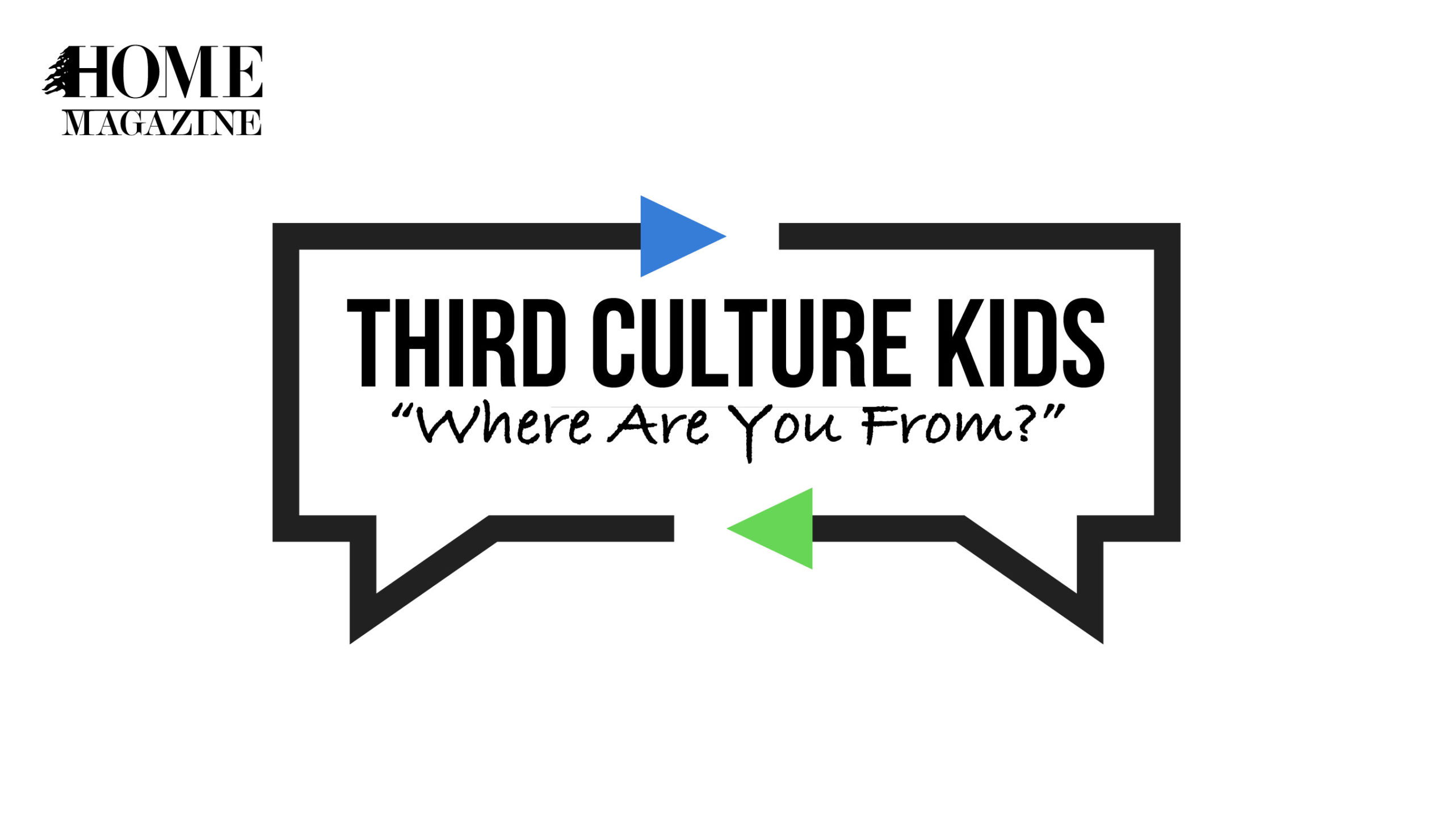 "Third Culture Kids: ""Where Are You From?"""